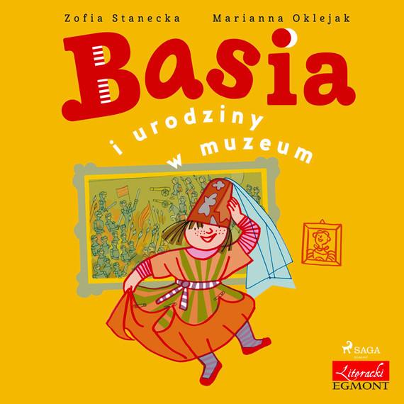 okładka Basia i urodziny w muzeumaudiobook | MP3 | Zofia Stanecka