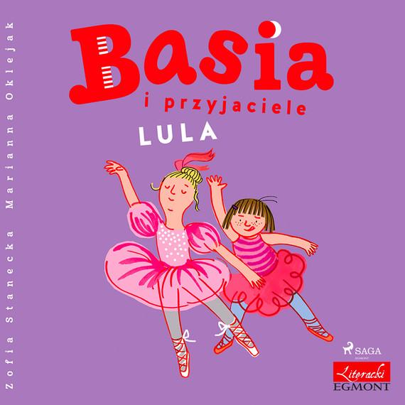 okładka Basia i przyjaciele - Lulaaudiobook | MP3 | Zofia Stanecka