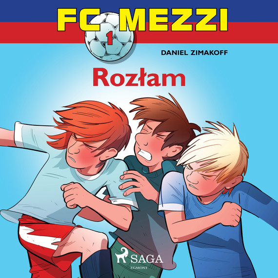 okładka FC Mezzi 1 - Rozłamaudiobook | MP3 | Zimakoff Daniel