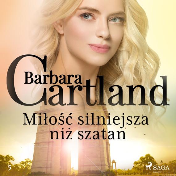 okładka Miłość silniejsza niż szatan - Ponadczasowe historie miłosne Barbary Cartlandaudiobook | MP3 | Cartland Barbara