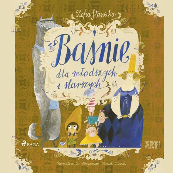 okładka Baśnie dla młodszych i starszych: Księżniczka na ziarnku grochuaudiobook | MP3 | Zofia Stanecka