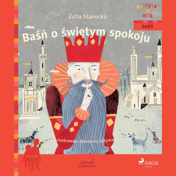 okładka Baśń o świętym spokojuaudiobook | MP3 | Zofia Stanecka