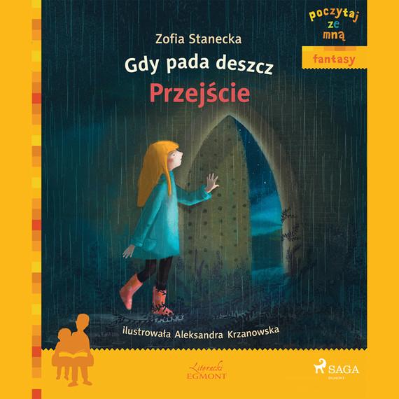 okładka Gdy pada deszcz - Przejścieaudiobook | MP3 | Zofia Stanecka