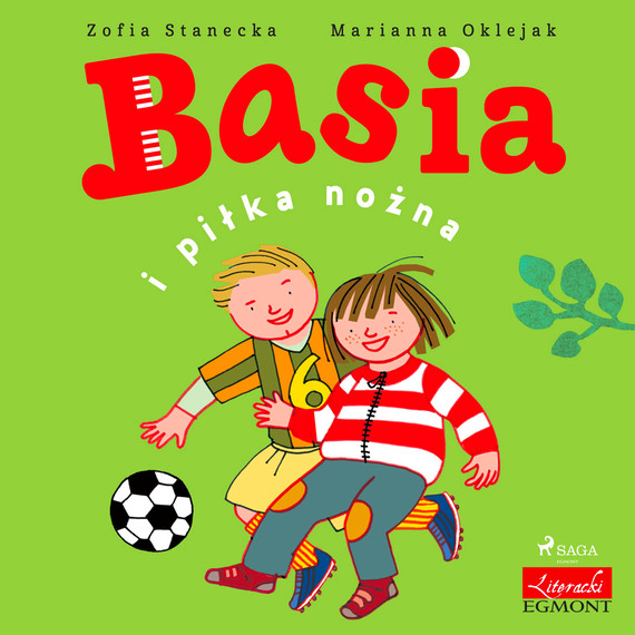 okładka Basia i piłka nożnaaudiobook | MP3 | Zofia Stanecka