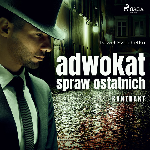 okładka Adwokat spraw ostatnich. Kontraktaudiobook | MP3 | Paweł Szlachetko