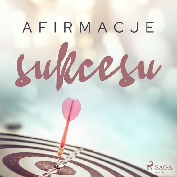 okładka Afirmacje sukcesuaudiobook | MP3 | - Maxx-Audio