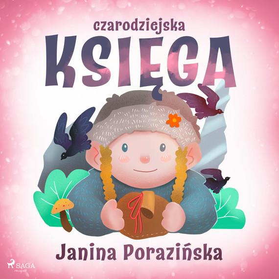 okładka Czarodziejska księgaaudiobook   MP3   Janina Porazinska