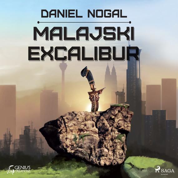 okładka Malajski Excaliburaudiobook | MP3 | Daniel Nogal