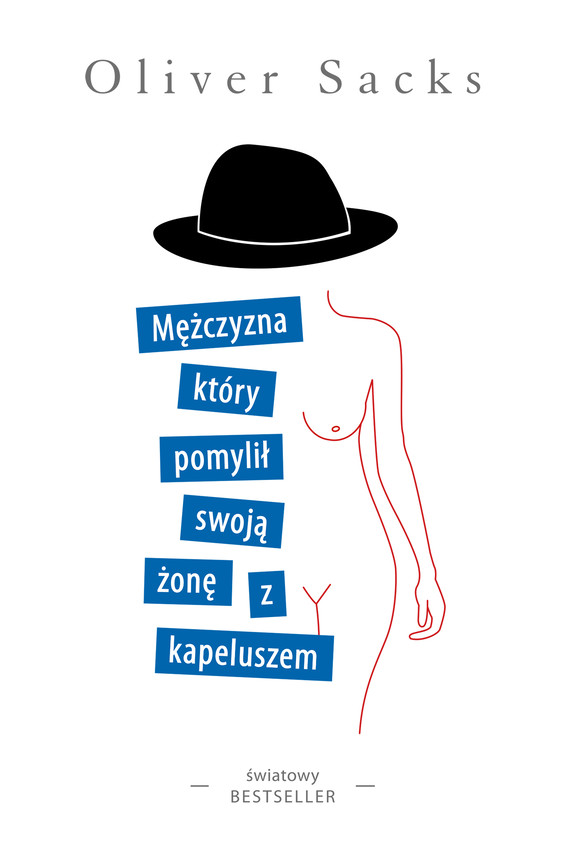 okładka Mężczyzna, który pomylił swoją żonę z kapeluszemebook | epub, mobi | Oliver Sacks