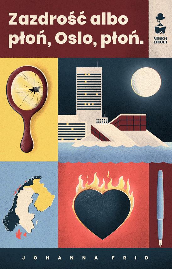 okładka Zazdrość albo płoń, Oslo, płońebook   epub, mobi   Johanna Frid