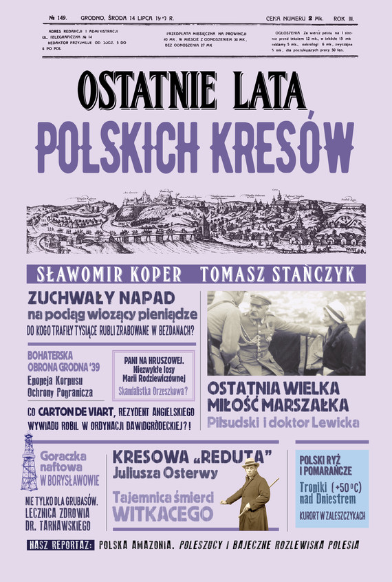 okładka Ostatnie lata polskich Kresówebook | epub, mobi | Tomasz Stańczyk, Sławomir Koper