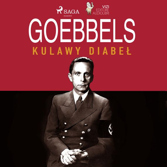 okładka Goebbels, kulawy diabełaudiobook | MP3 | Giancarlo Villa, Lucas Hugo Pavetto