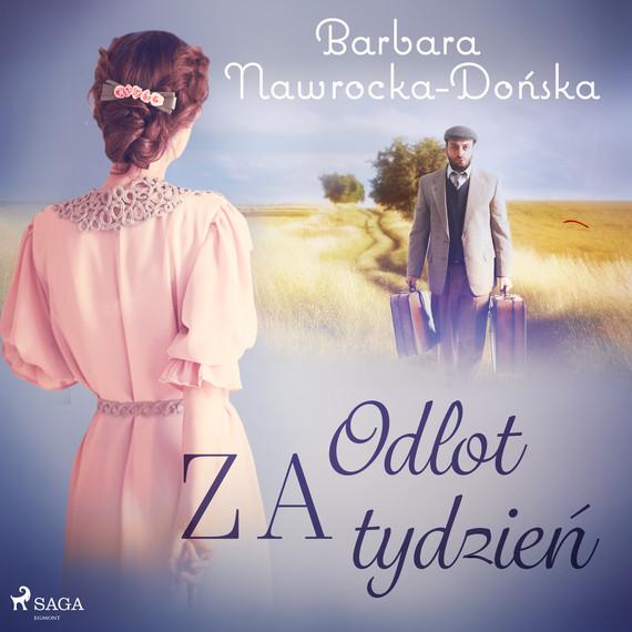 okładka Odlot za tydzieńaudiobook | MP3 | Barbara Nawrocka Dońska