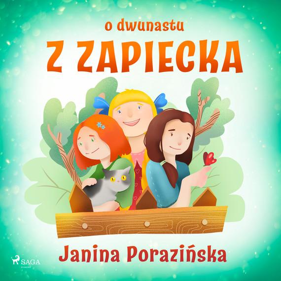 okładka O dwunastu z Zapieckaaudiobook | MP3 | Janina Porazinska