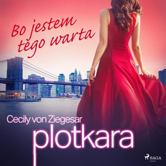 okładka Plotkara 4: Bo jestem tego wartaaudiobook | MP3 | Cecily von Ziegesar
