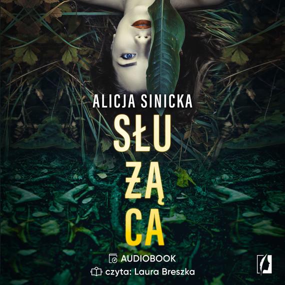 okładka Służącaaudiobook | MP3 | Alicja Sinicka