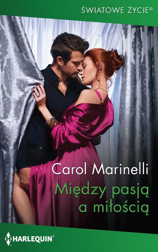 okładka Między pasją a miłościąebook   epub, mobi   Carol Marinelli