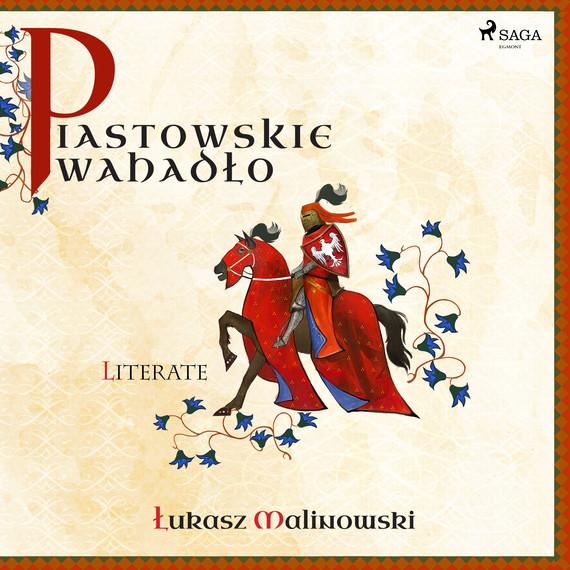 okładka Piastowskie Wahadłoaudiobook | MP3 | Łukasz Malinowski