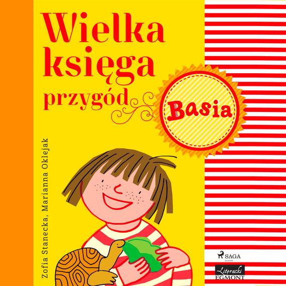 okładka Wielka księga przygód - Basiaaudiobook | MP3 | Zofia Stanecka