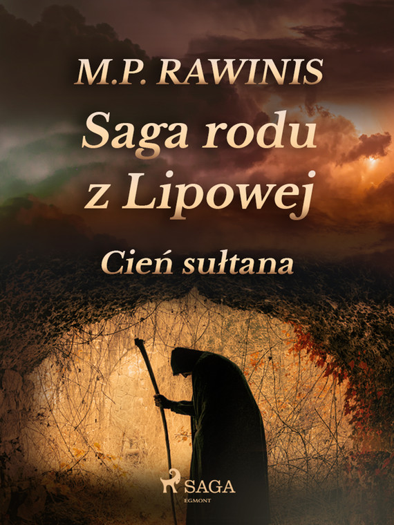 okładka Saga rodu z Lipowej 16: Cień sułtanaebook   epub, mobi   Marian Piotr Rawinis