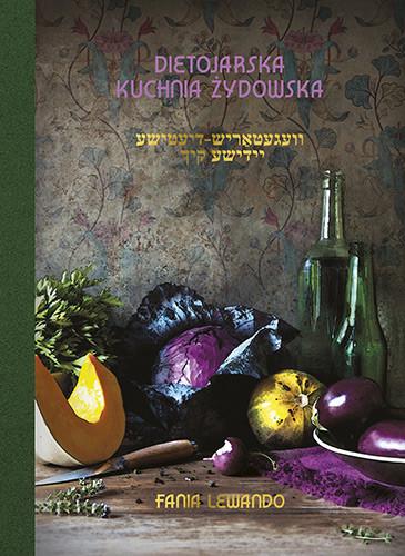 okładka Dietojarska kuchnia żydowskaksiążka |  | Fania Lewando