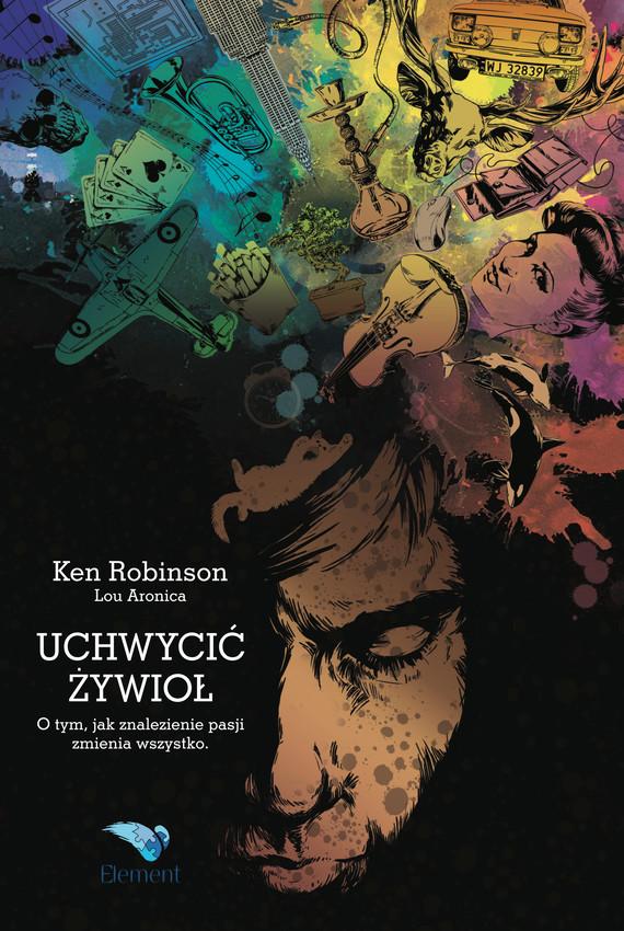 okładka Uchwycić Żywiołebook   epub, mobi   Ken  Robinson, Lou  Aronica