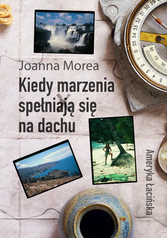 okładka Kiedy marzenia spełniają się na dachuebook | epub, mobi | Joanna Morea