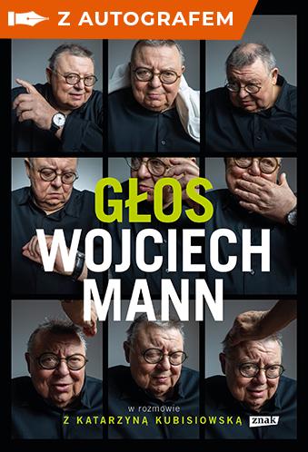 okładka Głos. Wojciech Mann w rozmowie - AUTOGRAFksiążka |  | Wojciech Mann