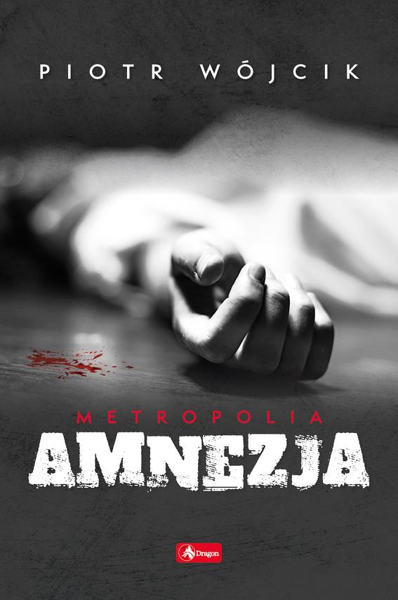 okładka Amnezjaebook | epub, mobi | Piotr  Wójcik