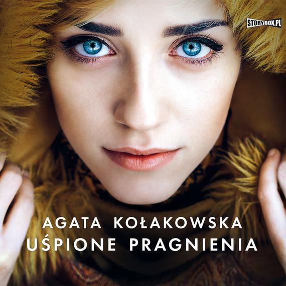 okładka Uśpione pragnieniaaudiobook   MP3   Agata Kołakowska
