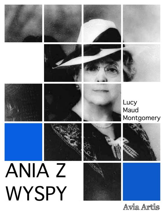 okładka Ania z Wyspyebook | epub, mobi | Lucy Maud Montgomery