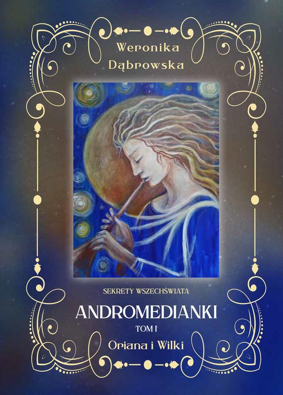 okładka Andromedianki Tom 1ebook | pdf | Dąbrowska Weronika