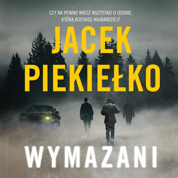 okładka Wymazaniaudiobook | MP3 | Jacek Piekiełko