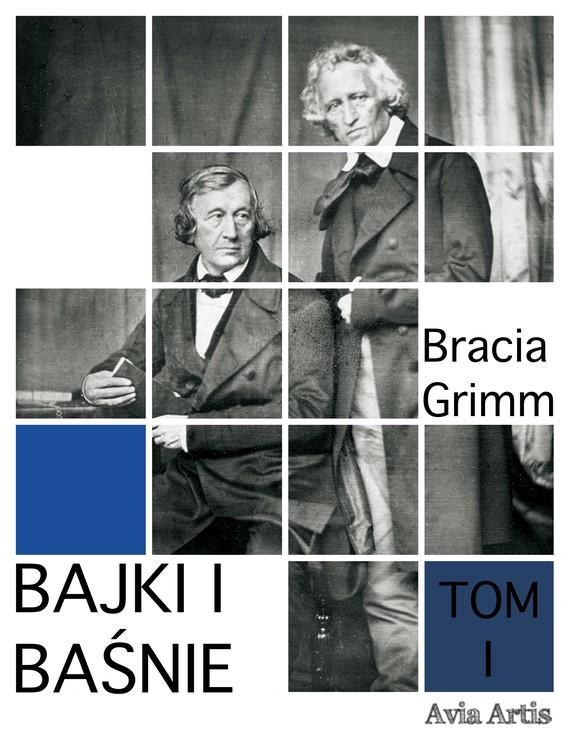 okładka Bajki i baśnie tom Iebook | epub, mobi | Bracia Grimm