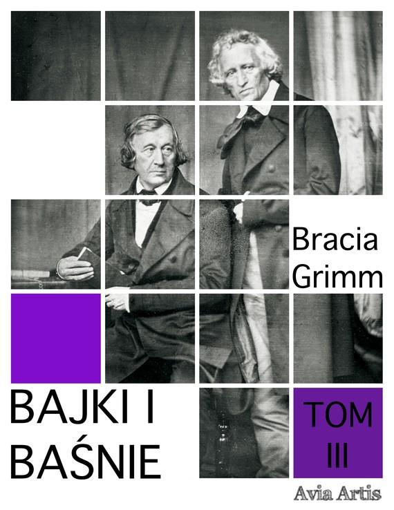 okładka Bajki i baśnie tom IIIebook | epub, mobi | Bracia Grimm