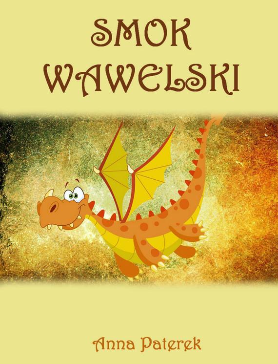 okładka Smok Wawelskiebook | pdf | Anna Paterek