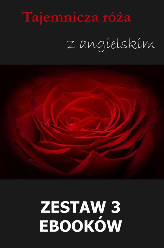 okładka Tajemnicza róża z angielskim. Zestaw 3 ebookówebook | pdf | Marta Owczarek, Arthur Conan Doyle, William Butler Yeats