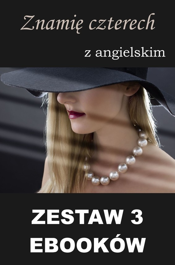 okładka 3 ebooki: Znamię czterech z angielskimebook | pdf | Marta Owczarek, Arthur Conan Doyle