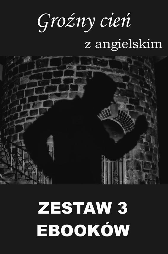 okładka 3 ebooki: Groźny cień, Tłumacz grecki, Nauka angielskiego z książką dwujęzycznąebook | pdf | Marta Owczarek, Arthur Conan Doyle