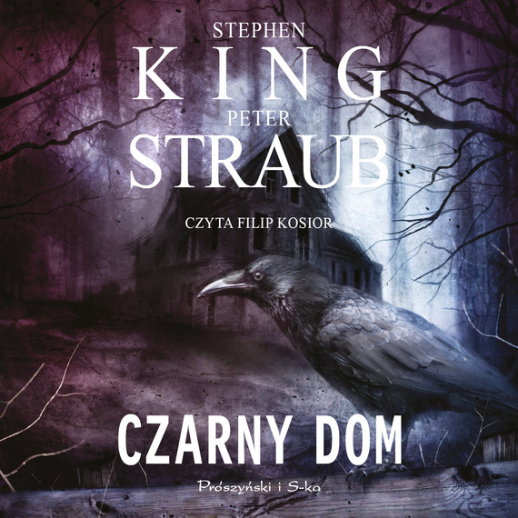 okładka Czarny domaudiobook | MP3 | Peter Straub, Stephen King