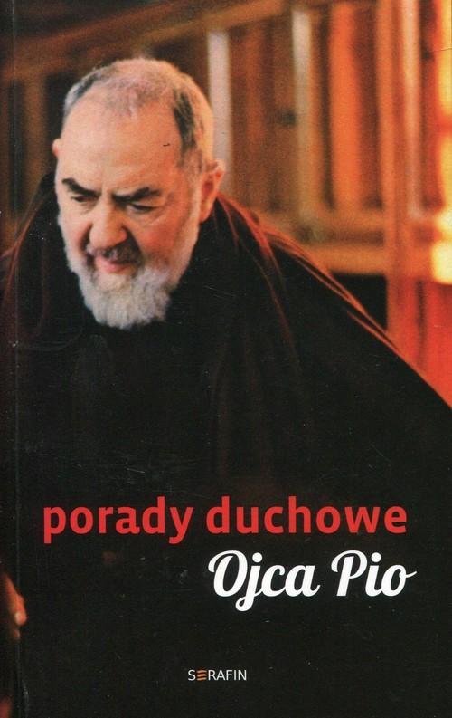 okładka Porady duchowe Ojca Pioksiążka |  | Świątkiewicz Joanna