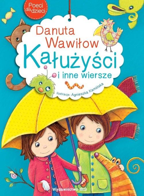 okładka Poeci dla dzieci Kałużyści i inne wierszeksiążka |  | Wawiłow Danuta