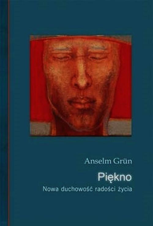 okładka Piękno Nowa duchowość radości i życiaksiążka |  | Anselm Grün