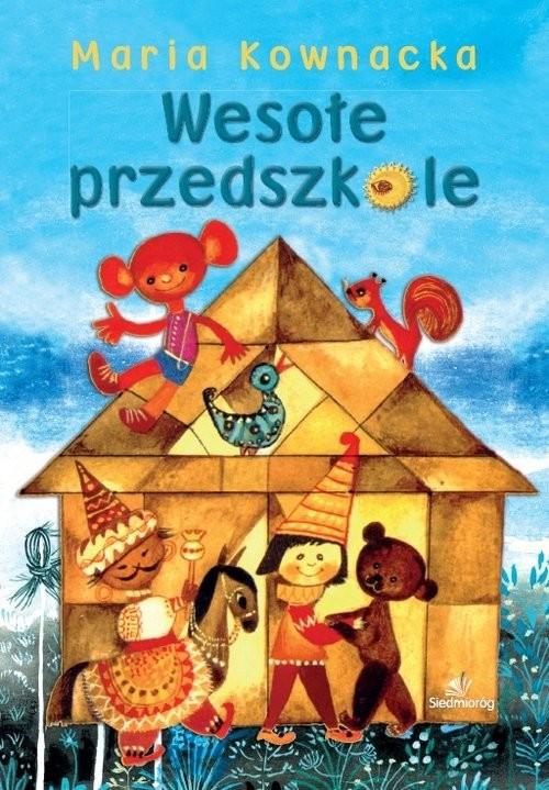 okładka Wesołe przedszkoleksiążka |  | Maria  Kownacka