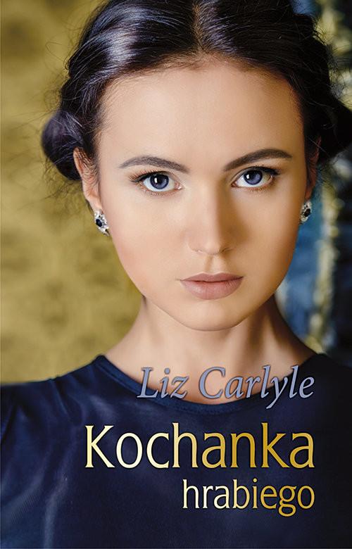 okładka Kochanka hrabiegoksiążka |  | Liz  Carlyle