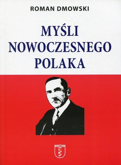 okładka Myśli nowoczesnego Polakaksiążka |  | Roman Dmowski
