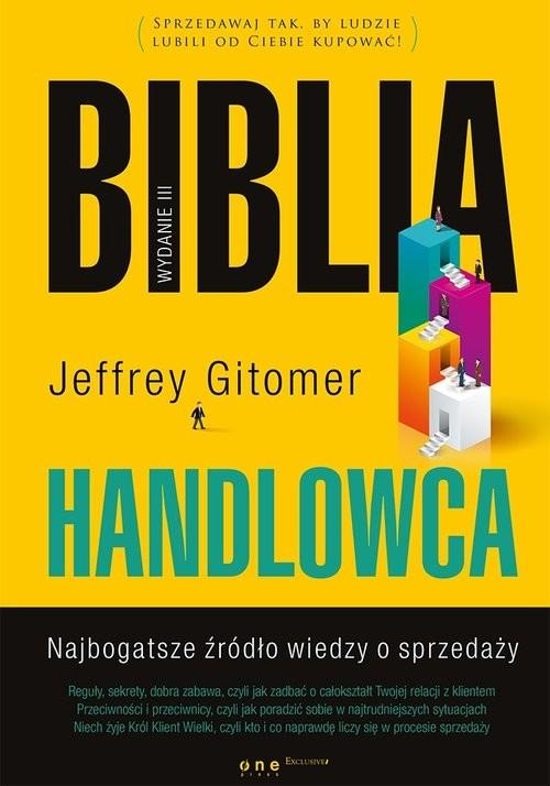 okładka Biblia handlowca Najbogatsze źródło wiedzy o sprzedaży w3książka |  | Gitomer Jeffrey