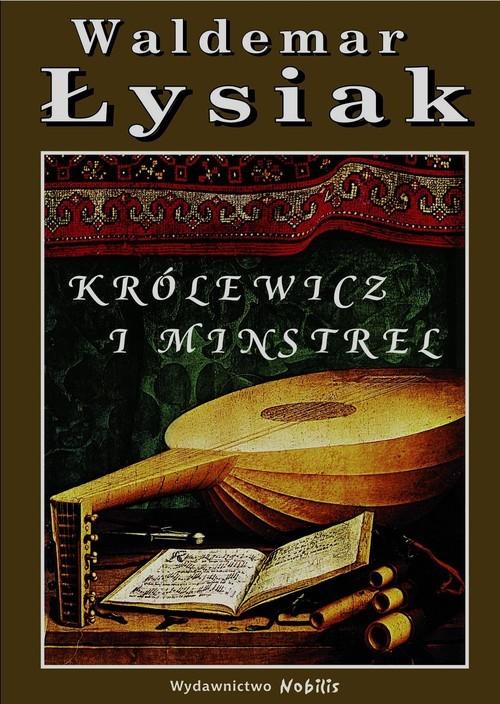 okładka Królewicz i Minstrelksiążka |  | Łysiak Waldemar