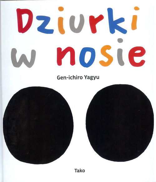 okładka Dziurki w nosieksiążka |  | Yagyu Gen-ichiro