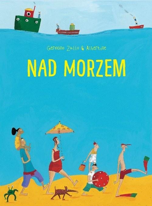 okładka Nad morzemksiążka |  | Germano Zullo, Albertine